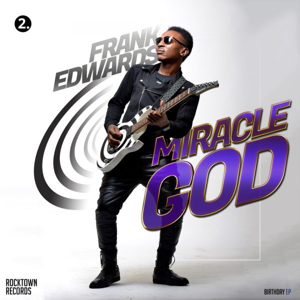 Miracle God (Official Video) - Frank Edwards