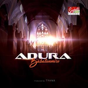 Adura (Prayer) - Babatunmise