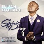 Holy Ghost – Elijah Oyelade