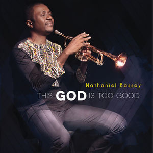 I've Come To Worship – Nathaniel Bassey