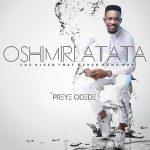 Oshimiri Atata – Preye Odede
