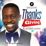 Thanksgiving – Kaydeegospel