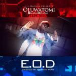 E.O.D – Oluwatomi