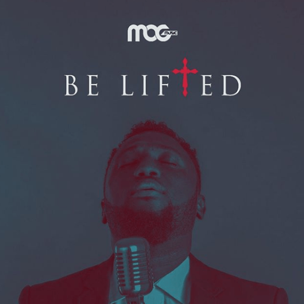 Be Lifted – MOG