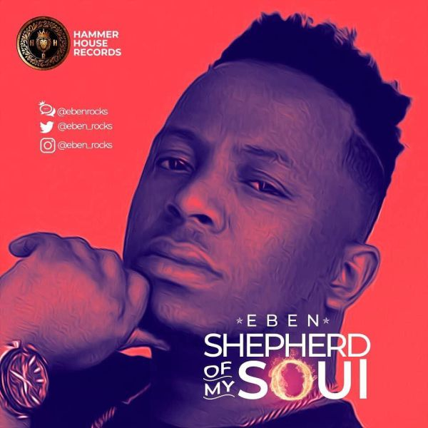Shepherd of My Soul – Eben