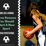 Three Reasons You Should Start A New Sport
