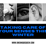 Taking Care of Your Senses This Winter