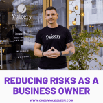Reducing Risks As A Business Owner