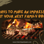 5 Ways to Make an Impression at Your Next Family BBQ