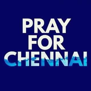 Pray For Chennai