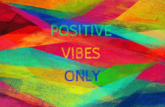 Ways To Surround Yourself With Positive Vibes