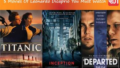 5 Movies Of Leonardo Dicaprio You Must Watch (1)