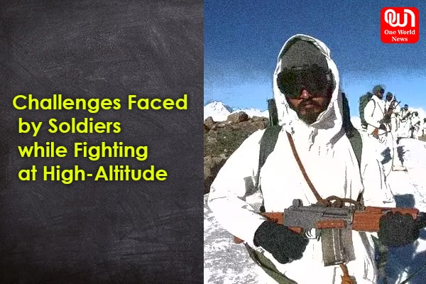 challenges faced by army at high altitude