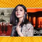 movies produced by anushka sharma
