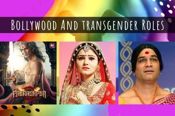 bollywood actress as transgender