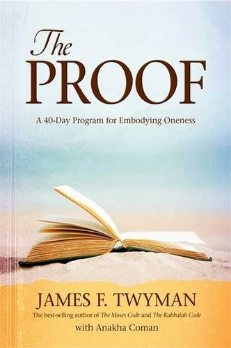 The Proof: A 40-Day Program for Embodying Oneness
