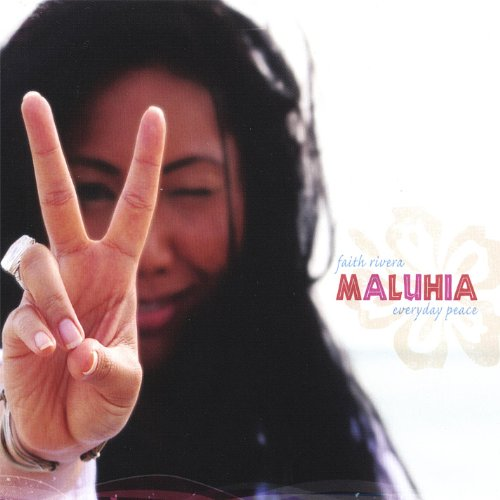 Maluhia ~ Everyday Peace