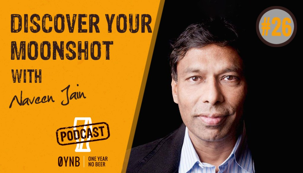 Discover Your Moonshot | OYNB Podcast 026