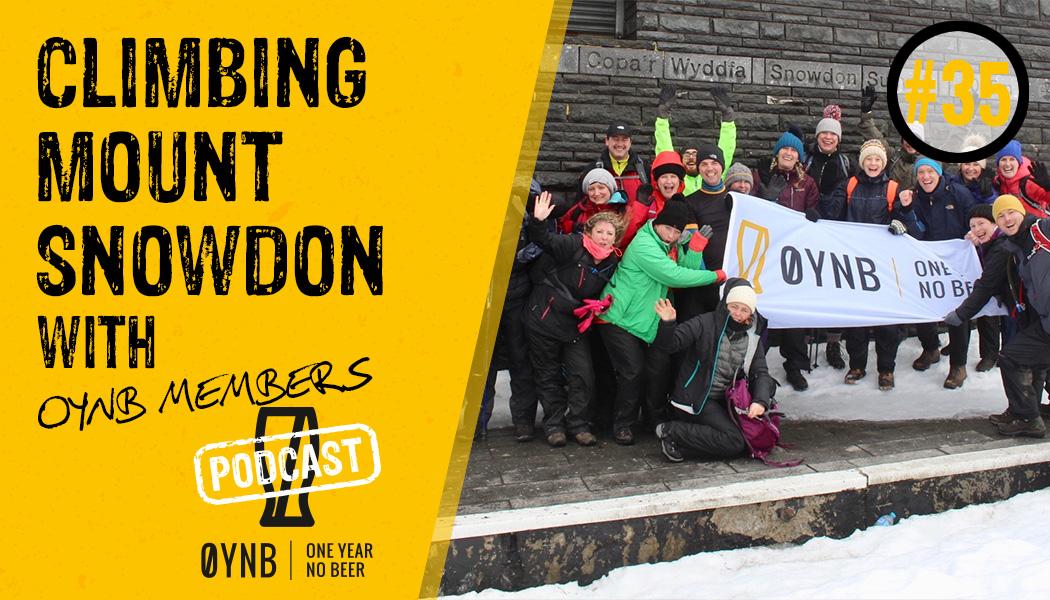 Climbing Mount Snowdon | OYNB Podcast 035