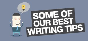 some of our best writing tips
