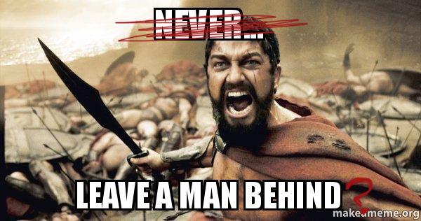 Leave a man behind