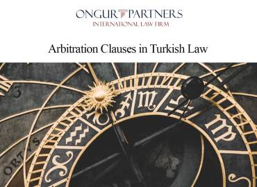 Arbitration Clauses in Turkish Law