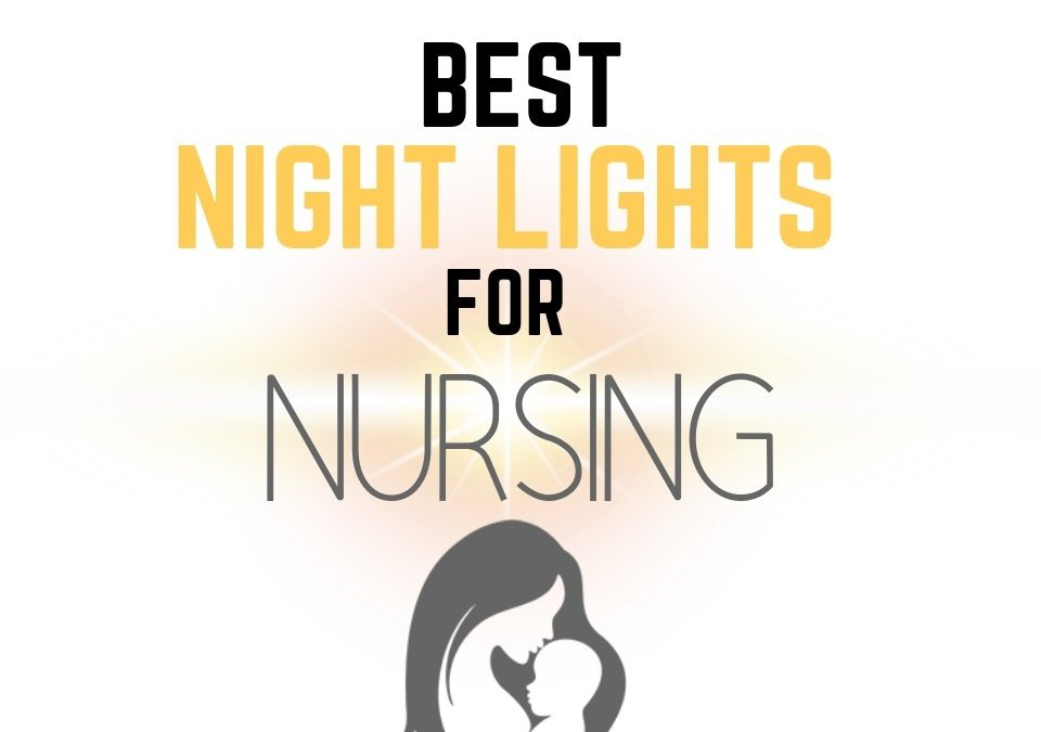 Best Nightlight for Nursing