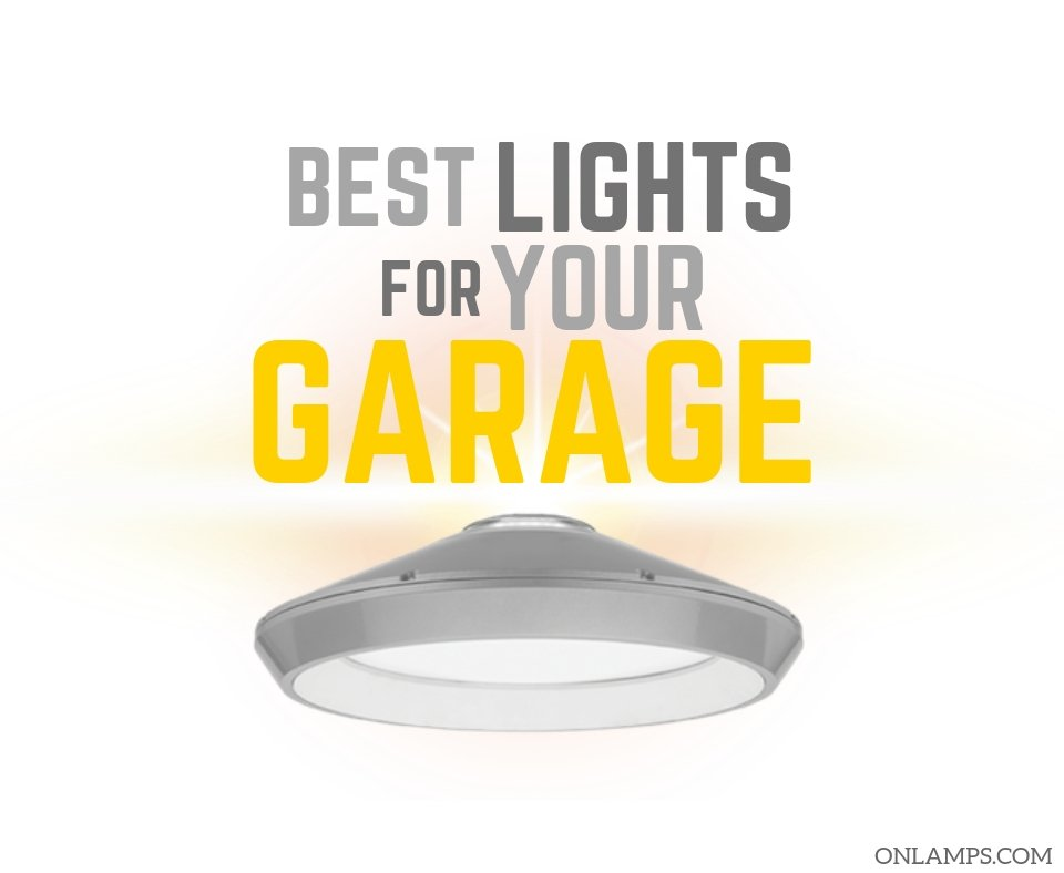 Best Lights for Garage Ceiling