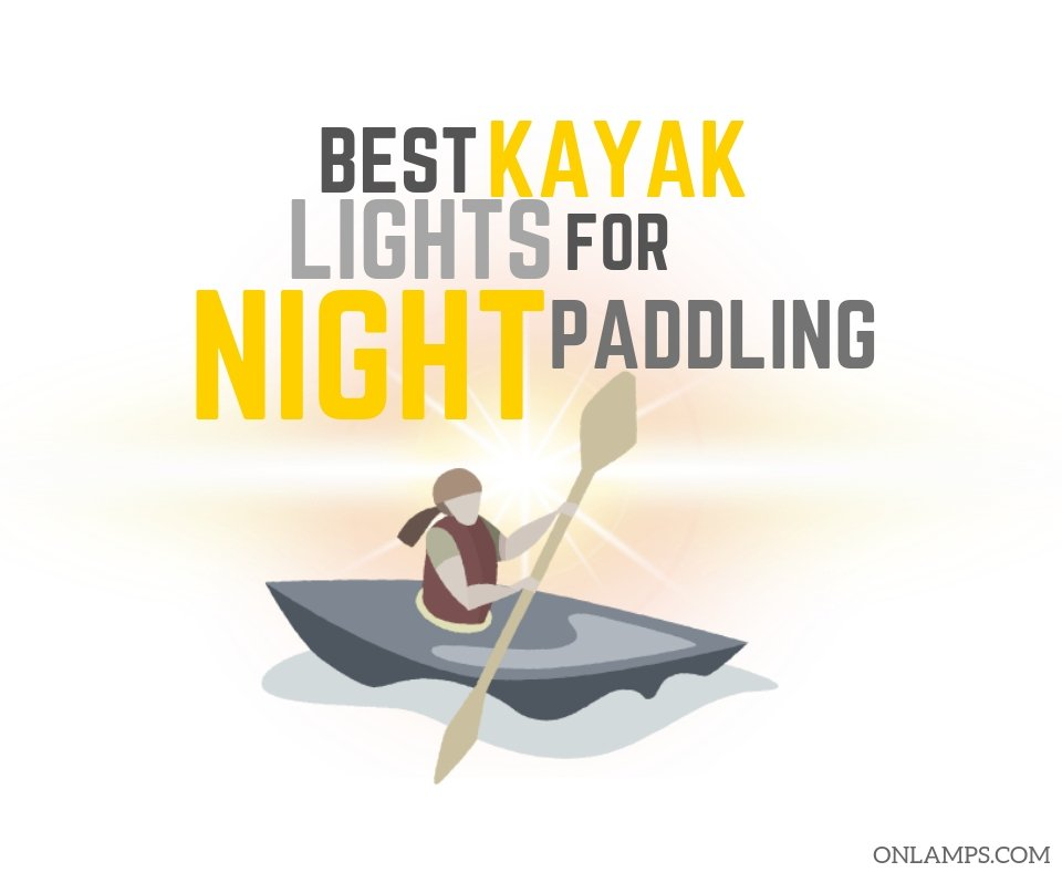 Kayak Lights for Night Paddling