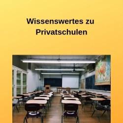 Wissenswertes zu Privatschulen