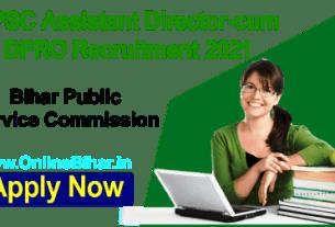 BPSC Assistant Director DPRO Recruitment 2021