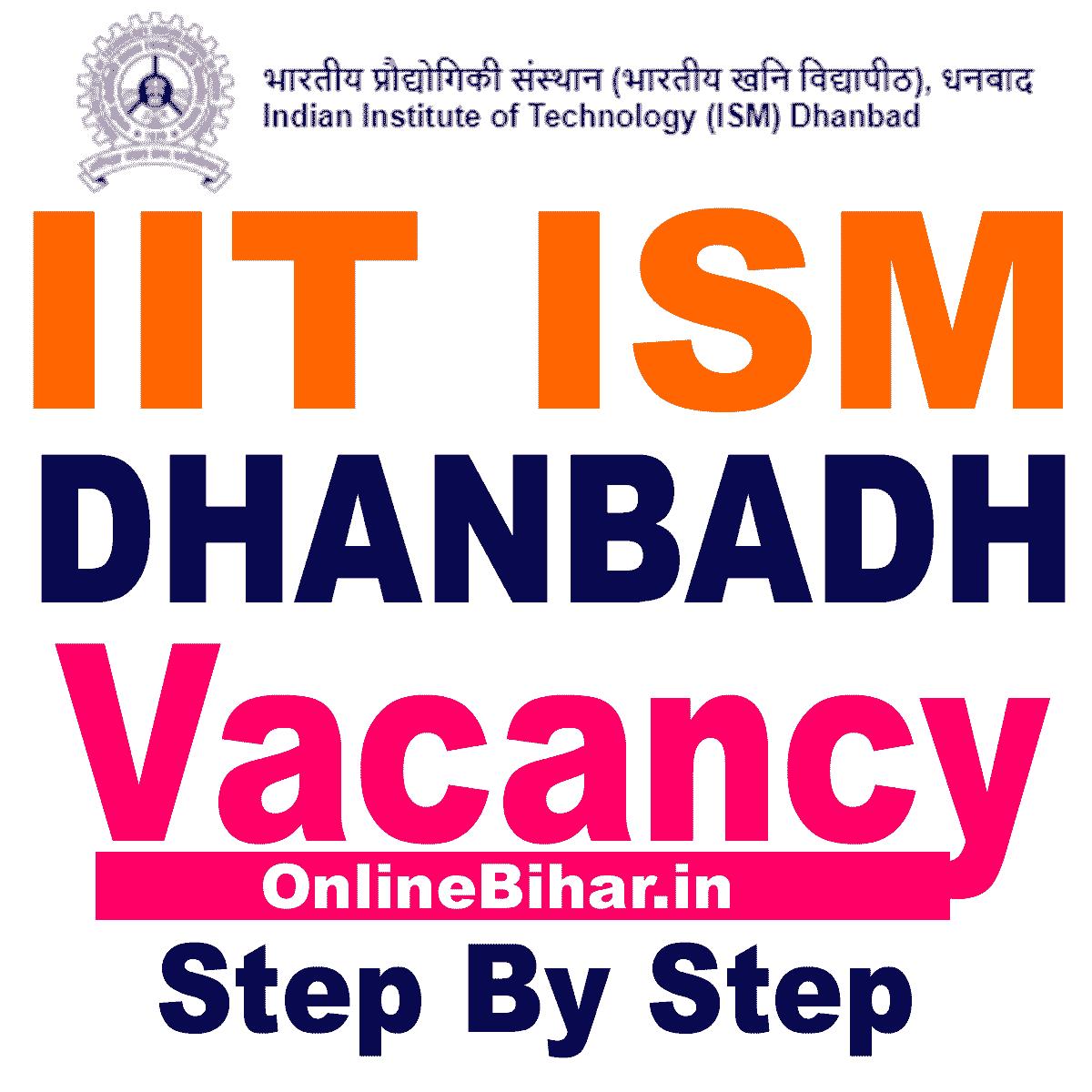 IIT ISM Dhanbad Vacancy 2021