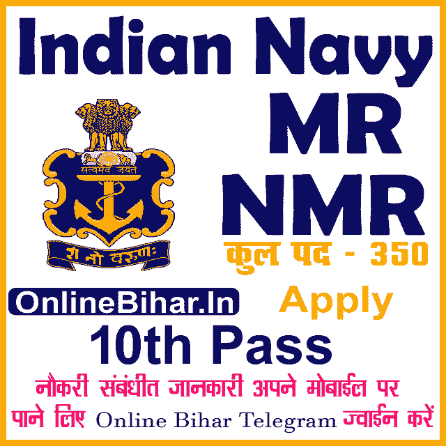 Indian Navy MR-NMR Recruitment 2021