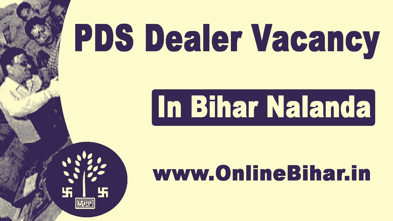 PDS Dealer Vacancy in Bihar Nalanda