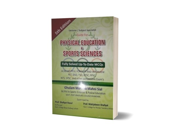 Physical Education & Sports Science By Ghulam Murtaza Mahni Sial