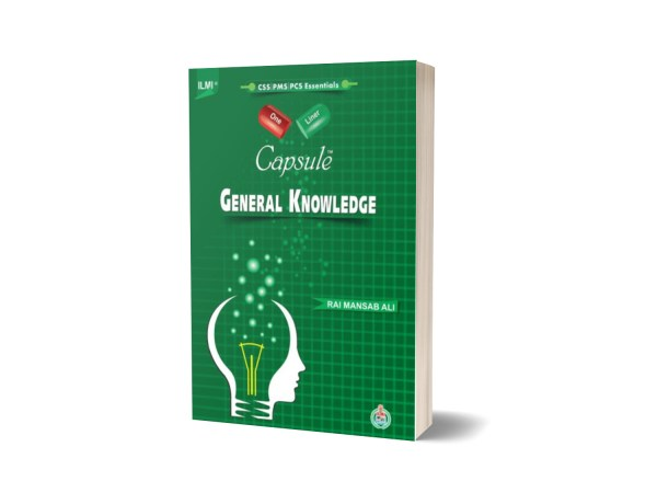 ILMI One Liner Capsule General Knowledge ( English ) PCS PMS CSS By Rai Mansab Ali