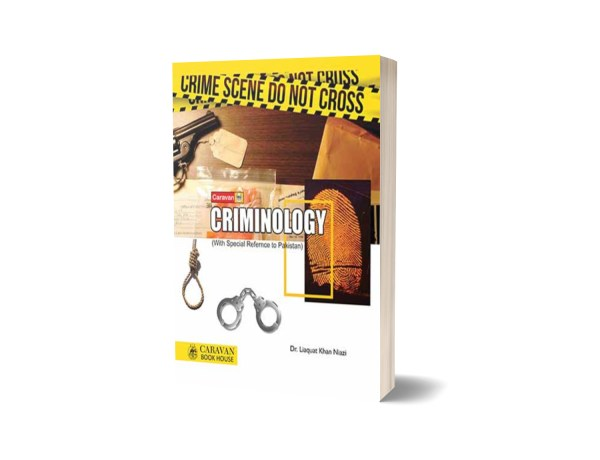 CRIMINOLOGY With Special Reference By Dr Liaquat Khan Niazi