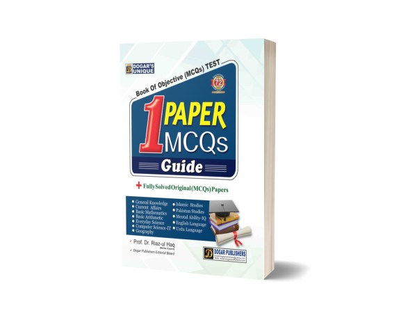 1 Paper Mcqs + Fully Solved Original Mcqs Papers By Dogar Publishers