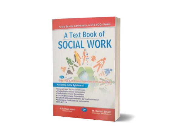 A Text Book Of Social Work For Lecturership PMS PCS By Muhammad Sohail Bhatti