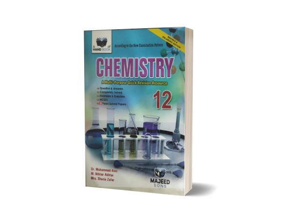 Chemistry A Multi-Purpose Quick Revision Resource 12 By Dr.Muhammad Alim