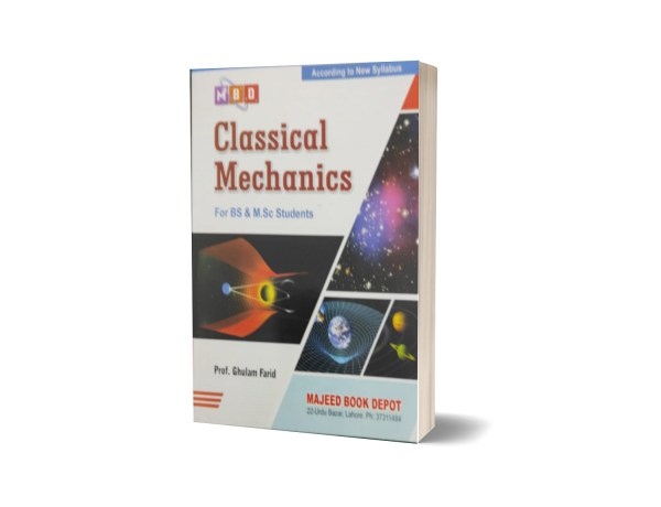 Classical Mechanics For BS & M.Sc Students By Prof. Ghulam Farid