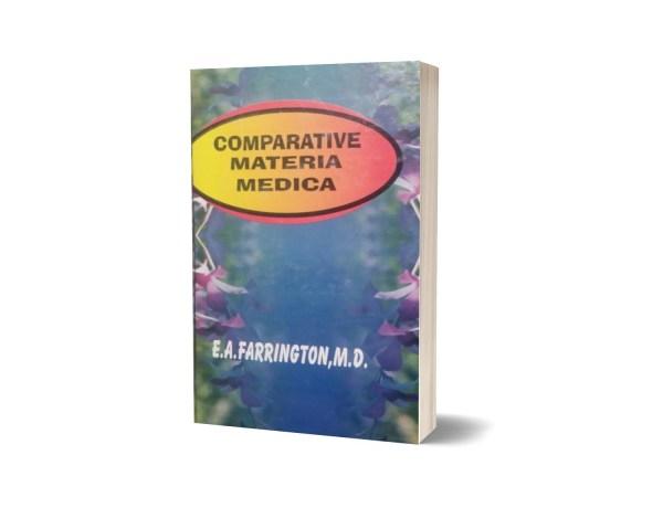 Comparative Materia medica By E.A FARRINGTON M.D