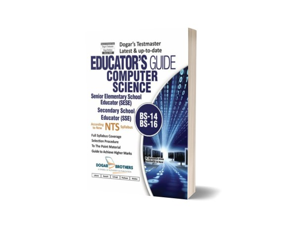 Computer Science Educator's Guide By Dogar Brothers