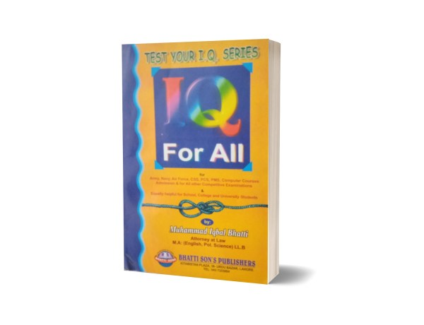 IQ For All For CSS.PMS-PCS By Muhammad Iqbal Bhatti