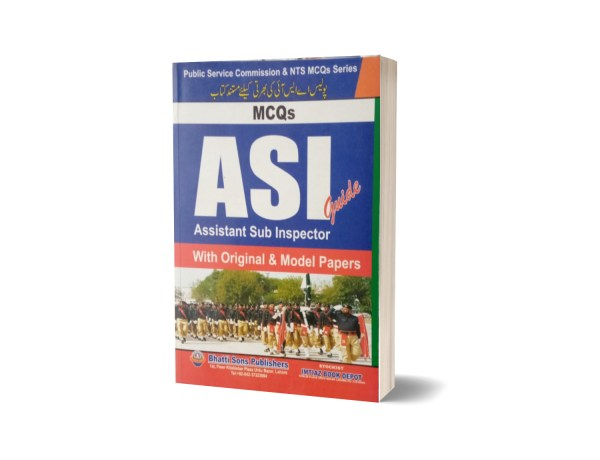 MCQs ASI Guide With Original & Model Paper By Muhammad Sohail Bhatti