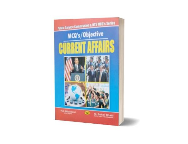 MCQs Objective Current Affairs For NTS By Muhammad Sohail Bhatti