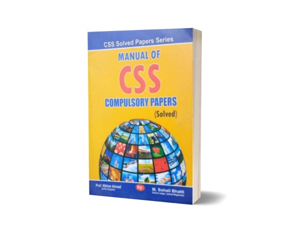 Manual Of CSS Compulsory Papers (Solved) By Muhammad Sohail Bhatti