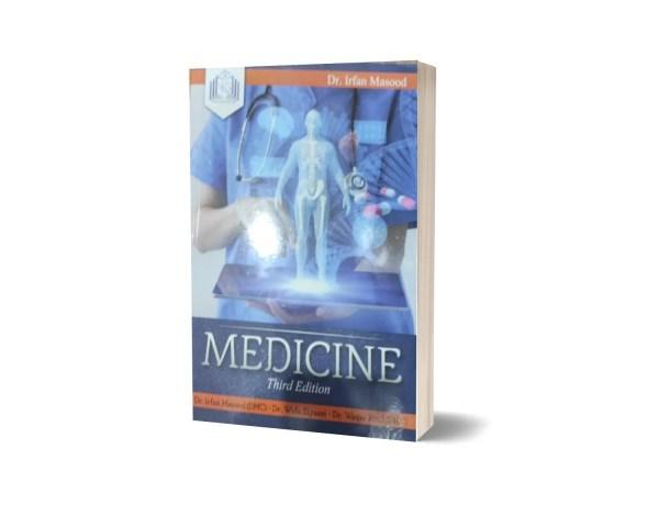 Medicine Third Edition By Dr. Irfan Masood