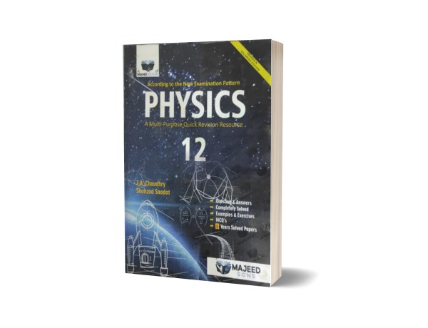 Physics A Multi-Purpose Quick Revision Resource 12 By Shahzad Saadat