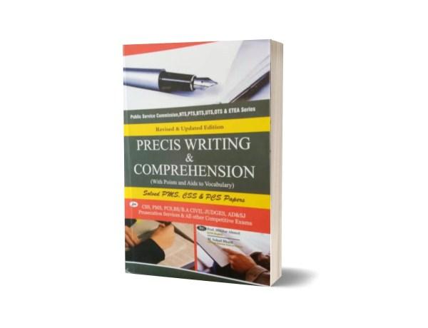 Precis Writing & Comprehension For CSS.PMS-PCS By Muhammad Sohail Bhatti